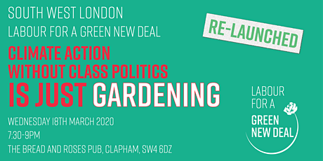 SW London Labour for a Green New Deal: RE-LAUNCH tickets