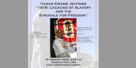 Kwame Jeffries - Legacy of Slavery in America tickets