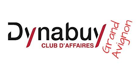 """Réunion du """"Dynabuy Club d'Affaires Grand Avignon"""" tickets"""
