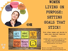 Women Living Life on Purpose: Setting Goals That Stick!