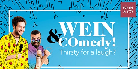 Wein & COmedy - Thirsty for a Laugh? tickets