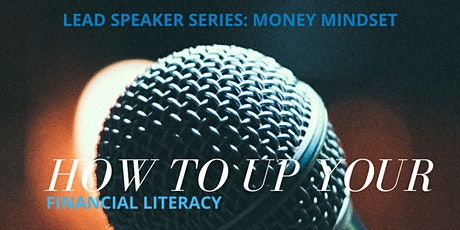 LEAD Speaker: Money Mindset how to up your Finance game tickets