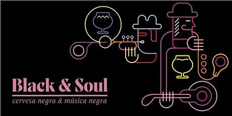 Black&Soul | Cervesa negra i música negra | Feb 22 entradas