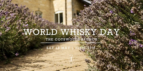 World Whisky Day :: The Cotswolds Brunch  tickets