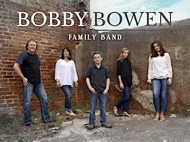 Bobby Bowen Family Concert In Harrah Oklahoma