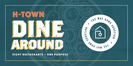 H-Town Dine Around 2020 tickets