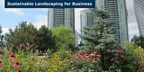 Sustainable Landscaping 101 for Business Leaders tickets