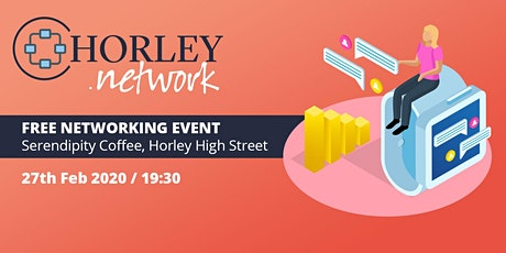 Horley Network  at Serendipity Coffee tickets