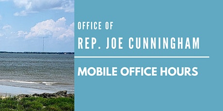 Office of Rep. Cunningham's Goose Creek Mobile Office Hours tickets