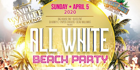 ALL WHITE BEACH PARTY tickets