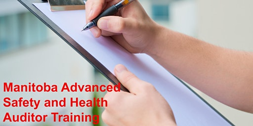 Manitoba Advanced Safety and Health Auditor Training