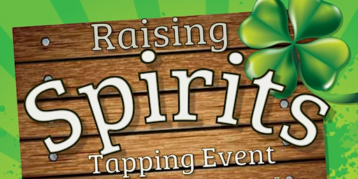 Raising Spirits Tapping Event