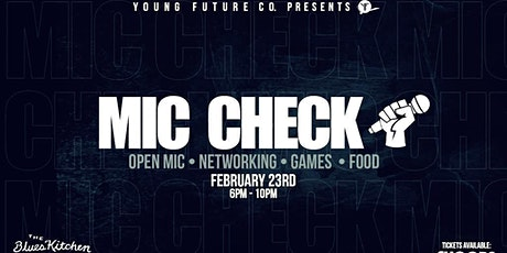 Mic Check tickets