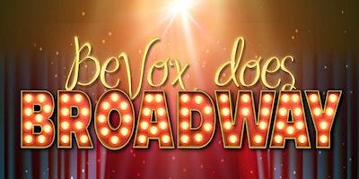 BeVox does Broadway