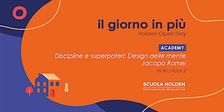 Holden Open Day | Discipline e superpoteri: Design della mente biglietti