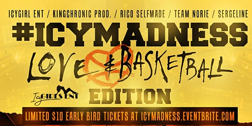 #ICYMADNESS  LOVE AND BASKETBALL EDITION WITH DJ NORIE AND DJ CHRONIC