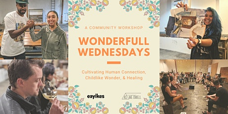 Eayikes Wonderfull Wednesdays @ As We Dwell tickets