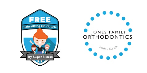 FREE Babysitting 101 course sponsored by Jones Family Orthodontics