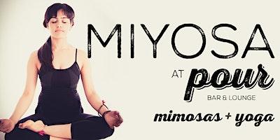 MIYOSA -  Mimosas and Yoga