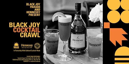 Black Joy Parade & Hennessy presents: Black Joy Cocktail Crawl