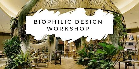 Biophilic Design Workshop tickets