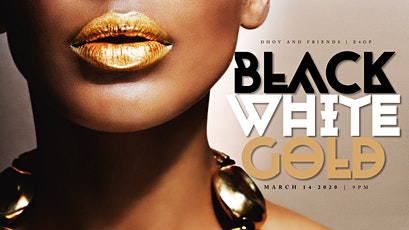 The BLACK WHITE & GOLD Event tickets