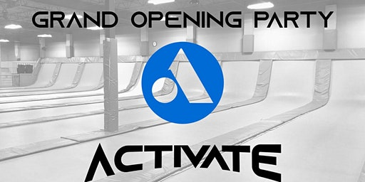 Activate: Grand Opening Party