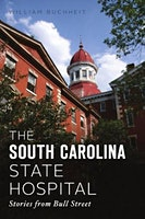 Hear Stories of Captivity, Horror & Chaos from SC State Hospital