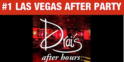 #1 LAS VEGAS AFTER PARTY - DRAIS AFTER HOURS