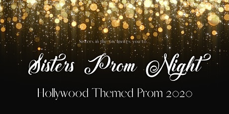 Sisters in the 6ix Prom 2020 tickets