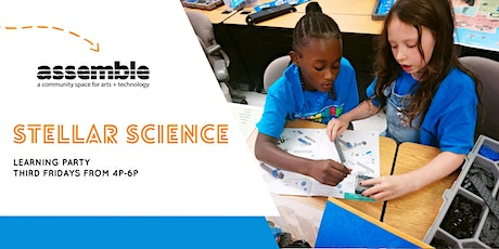Assemble Learning Party: Stellar Science tickets
