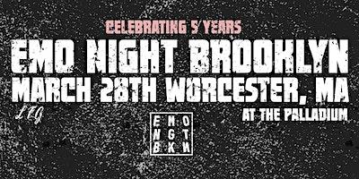 EMO NIGHT BROOKLYN: WORCESTER, MA