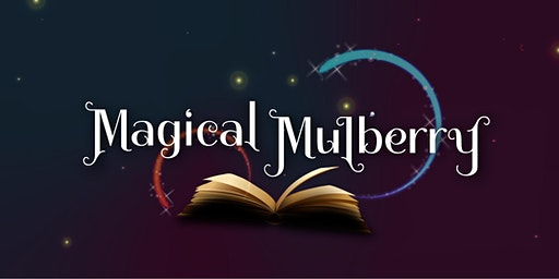 Magical Mulberry