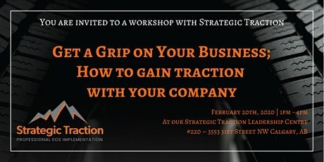 Get a Grip on Your Business How to gain traction with your company tickets