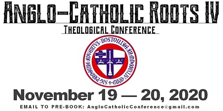 Anglo-Catholic Roots IV: Liturgy and Society — Pre-Book Now tickets
