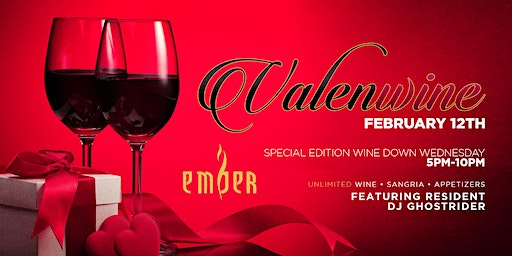 Wine Down Wednesdays at Ember | Unlimited Wine, Sangria & More