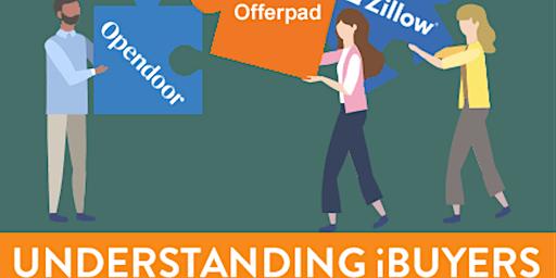 Understanding iBuyers - 3CE HOURS- FREE!!