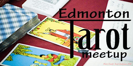 Edmonton Tarot Meetup - Twice Monthly ONLINE Tarot Workshops tickets