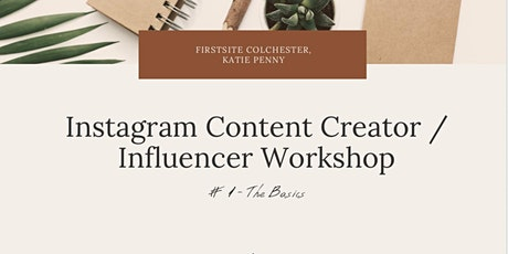 Instagram Influencer Workshop #1 - The Basics tickets