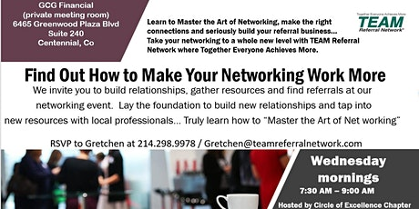 Circle of Excellence in Greenwood Village ~ TEAM Referral Network tickets