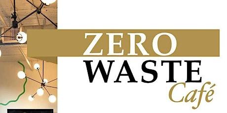 Zero Waste Cafe tickets