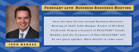 WCR February 20th Business Resource Meeting featuring John Mangas