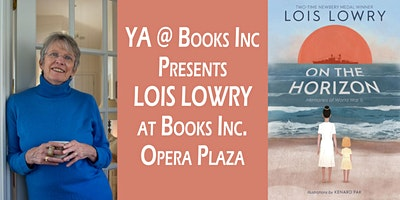 YA @ Books Inc Presents LOIS LOWRY at Opera Plaza