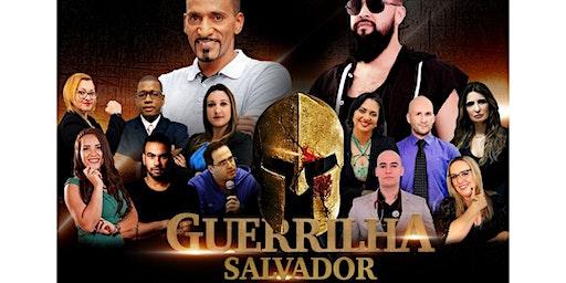 Guerrilha Salvador - Maior Evento Empreendedorismo