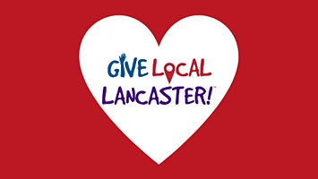 Give Local Lancaster: Getting Ready for GLL 2020