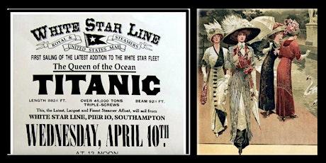 A TITANIC Fashion Show tickets