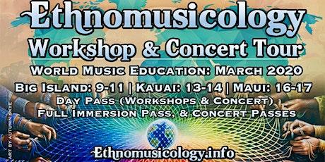 Ethnomusicology Hawaii Workshop & Concert Tour tickets