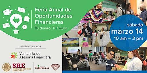 Feria Anual de Oportunidad Financieras: Tu dinero, Tu futuro