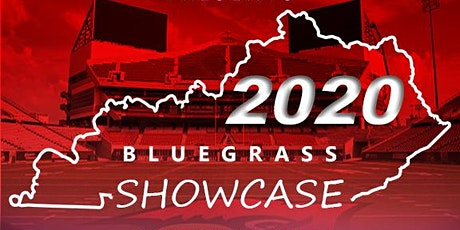 2020 Bluegrass Football  Showcase Powered by KYIN Alliance for Athletes tickets