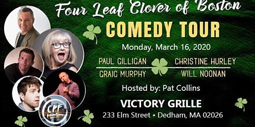Four Leaf Clover Of Boston Comedy Tour at Victory Grille Monday March 16th